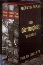 Gormenghast Trilogy: Gormenghast / Titus…