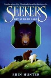 Seekers: Great Bear Lake (Book 2) de Erin…