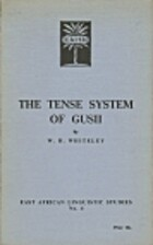 Tense System of Gusii (E. Afr. Ling. Studs.)…