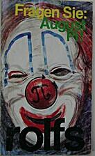 Fragen Sie August Pi! : Ein Circus…