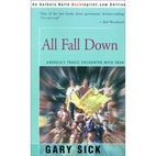All Fall Down: America's Tragic Encounter…