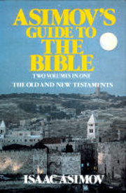 Asimov's Guide to the Bible: A Historical…