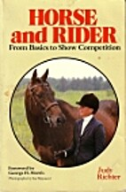 Horse and Rider: From Basics to Show…