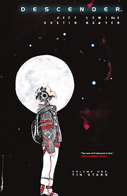 Descender, Vol. 1: Tin Stars af Jeff Lemire