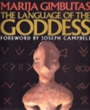 The language of the goddess : unearthing the…