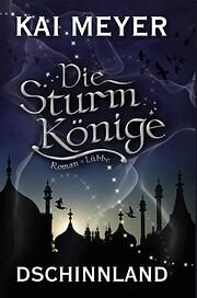 Die Sturmkönige, Bd. 1: Dschinnland af…