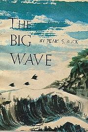 The Big Wave por Pearl S Buck