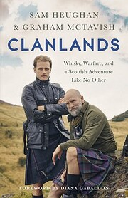 Clanlands: Whisky, Warfare, and a Scottish…