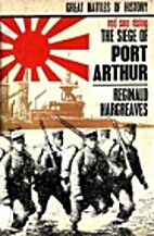 Red sun rising: the siege of Port Arthur by…