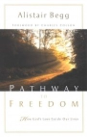 Pathway to Freedom: How God's Laws Guide Our…