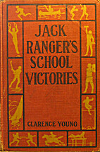 Jack Ranger's School Victories by Clarence…
