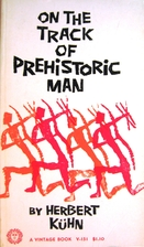 On the track of prehistoric man by Herbert…
