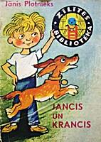 Jancis un Krancis by Jānis Plotnieks