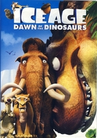 Ice Age: Dawn of the Dinosaurs [2009 film]…