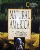Natural America by T. H. Watkins