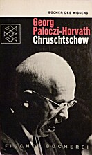 Khrushchev: The Road to Power by George…