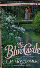The Blue Castle by L. M. Montgomery