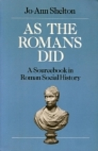 As The Romans Did: A Sourcebook in Roman…