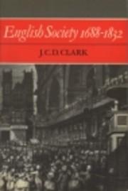 English Society 1688-1832: Ideology, Social…
