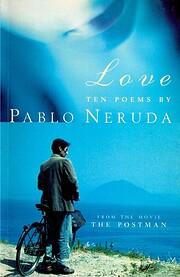 Love: Ten Poems – tekijä: Pablo Neruda
