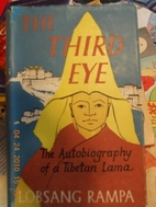 The Third Eye, by T. Lobsang Rampa: [book…