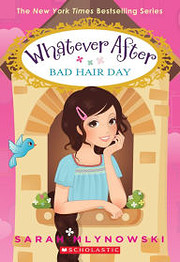 Bad Hair Day - Whatever After # 5 por Sarah…