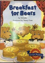 Breakfast for Bears de Ed Jolie