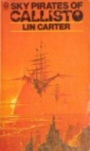 Sky pirates of Callisto – tekijä: Lin…