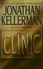The Clinic (Alex Delaware) by Jonathan…