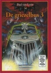 De griezelbus 3 af Paul van Loon