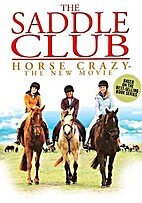 The Saddle Club: Horse Crazy…