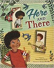 Here and There por Tamara Ellis Smith