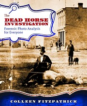 The Dead Horse Investigation: Forensic Photo…