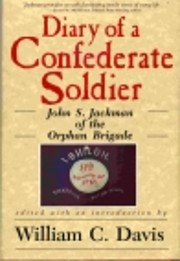 Diary of a Confederate Soldier: John S.…