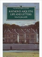 Raymond Asquith: Life and Letters (The…