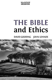 The Bible and Ethics (Myrtlefield…