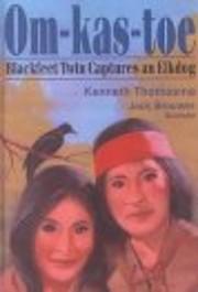 Om-Kas-Toe: Blackfeet Twin Captures an…