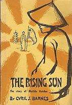 The Rising Sun: The Story of Matilda Hatcher…