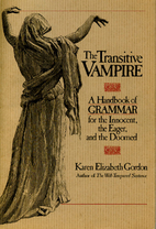 The Transitive Vampire: a Handbook of…