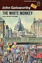The White Monkey and A Silent Wooing by John…