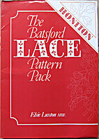 The Batsford Lace Pattern Pack: Honiton by…