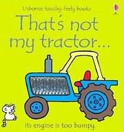 That's Not My Tractor af Fiona Watt