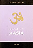 Olympian Aasia by Irmeli Repo