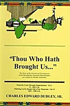 Thou Who Hath Brought Us, Books 1 & 2 by…