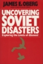 Uncovering Soviet Disasters: Exploring the…