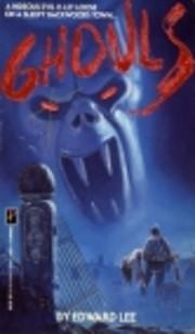 Ghouls de Edward Lee
