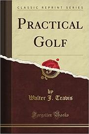 Practical Golf af Walter J. Travis