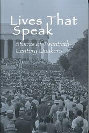Lives That Speak: Stories of…