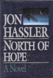 North of hope : a novel de Jon Hassler
