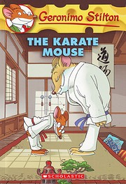 The Karate Mouse (Geronimo Stilton, No. 40)…